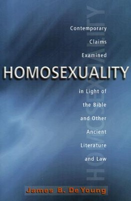Homosexuality   -     By: James B. DeYoung