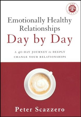 Emotionally Healthy Relationships Day by Day: A 40-Day Journey to Deeply Change Your Relationships  -     By: Peter Scazzero