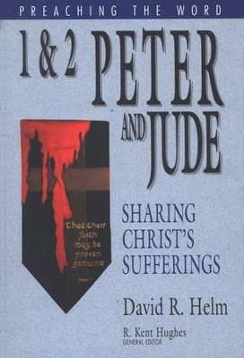 1 & 2 Peter and Jude: Preaching the Word Series   -     By: David R. Helm