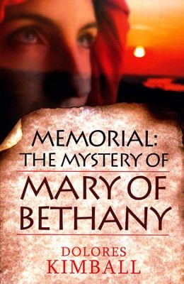 The Mystery Of Mary of Bethany  -     By: Dolores Kimball