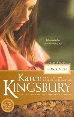 Forgiven, Firstborn Series #2   -     By: Karen Kingsbury