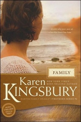 Family, Firstborn Series #4 (rpkgd)   -     By: Karen Kingsbury
