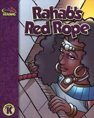 A Reason For Reading, Level K: Rahab's Red Rope   -