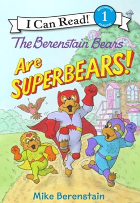 The Berenstain Bears are SuperBears!   -     By: Mike Berenstain