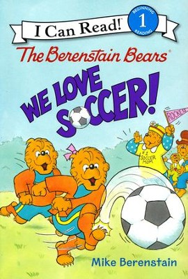The Berenstain Bears: We Love Soccer!, hardcover  -     By: Mike Berenstain