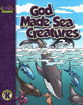 A Reason For Reading, Level K: God Made Sea Creatures   -