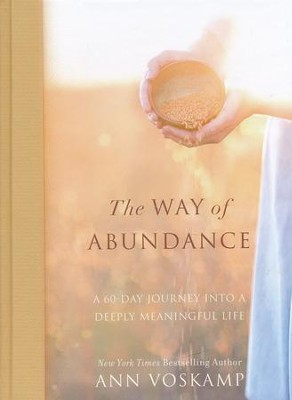 The Way of Abundance  -     By: Ann Voskamp