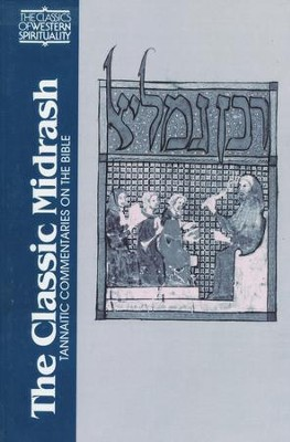 The Classic Midrash: The Tannaitic Commentaries on the Bible (Classics of Western Spirituality)  -     Edited By: Reuven Hammer     By: Reuven Hammer, ed.