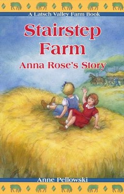 Stairstep Farm Anna Rose's Story   -