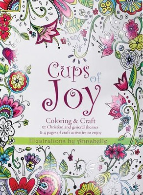 Cups of Joy Coloring Book  -     By: Annabelle Grobler