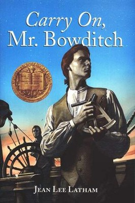 Carry On, Mr. Bowditch   -     By: Jean Latham
