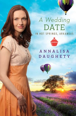 A Wedding Date in Hot Springs, Arkansas - eBook  -     By: Annalisa Daughety