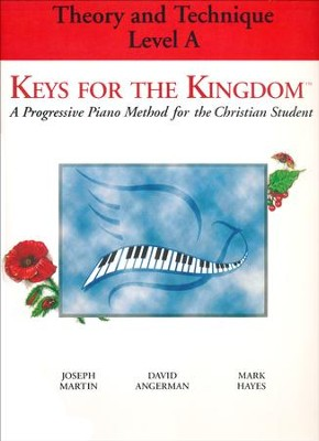 Keys for the Kingdom: Theory and Technique Level A   -     By: David Angerman, Joseph Martin, Mark Hayes