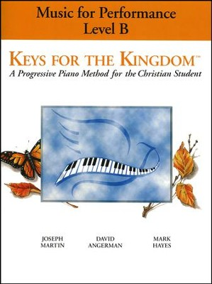 Keys for the Kingdom: Music for Performance Level B   -     By: David Angerman, Joseph Martin, Mark Hayes