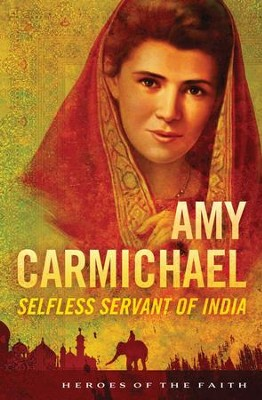 Amy Carmichael: Selfless Servant of India - eBook  -     By: Sam Wellman