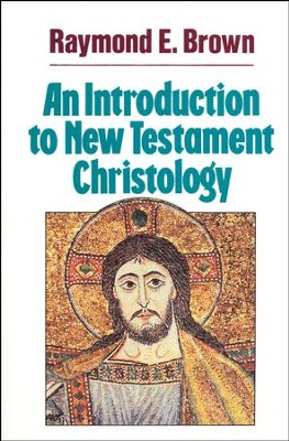 Introduction to New Testament Christology   -     By: Raymond Brown