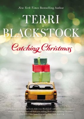 Catching Christmas  -     By: Terri Blackstock