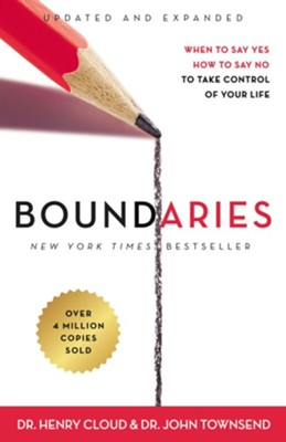 Boundaries: When to Say Yes, How to Say No to Take Control of Your Life  -     By: Dr. Henry Cloud, Dr. John Townsend
