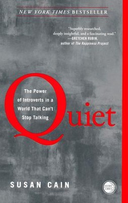 Quiet: The Power of Introverts in a World That Can't Stop Talking  -     By: Susan Cain