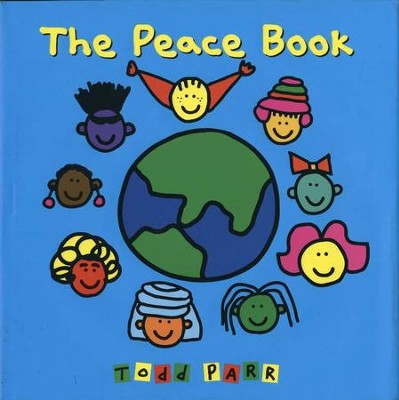The Peace Book  -     By: Todd Parr