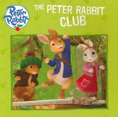 The Peter Rabbit Club  -     By: Bonnie Bader