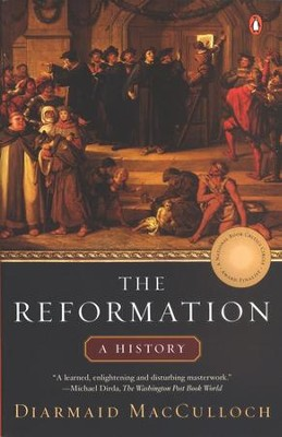 The Reformation  -     By: Diarmaid MacCulloch