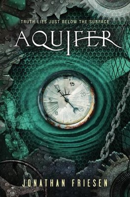 The Aquifer - eBook  -     By: Jonathan Friesen