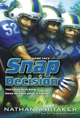 Snap Decision - eBook  -     By: Nathan Whitaker