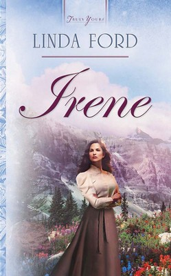 Irene - eBook  -     By: Linda Ford