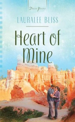 Heart of Mine - eBook  -     By: Lauralee Bliss