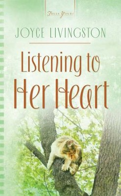 Listening to Her Heart - eBook  -     By: Joyce Livingston