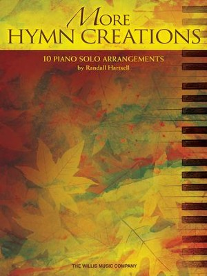 More Hymn Creations: 10 Piano Solo Arrangements   -     By: Randall Hartsell