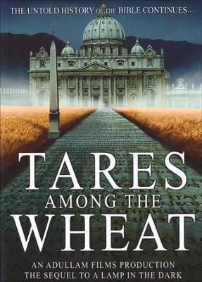 Tares Among the Wheat, DVD   -