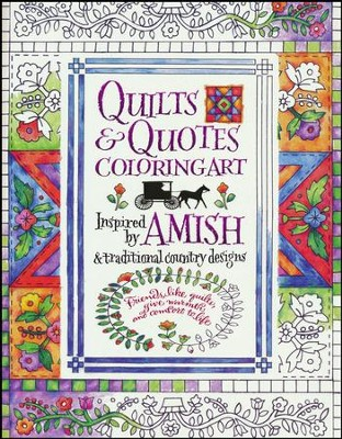 Amish Quilts and Quotes, Adult Coloring Book  -