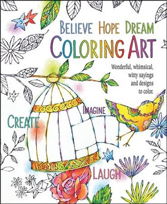 Believe, Hope. Dream, Adult Coloring Book  -