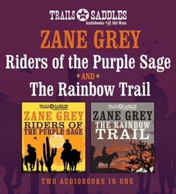 Riders of the Purple Sage and Rainbow Trail - unabridged audio book on CD  -     Narrated By: Jim Roberts     By: Zane Grey