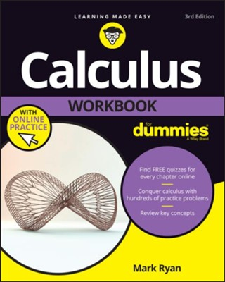 Calculus Workbook For Dummies  -     By: Mark Ryan