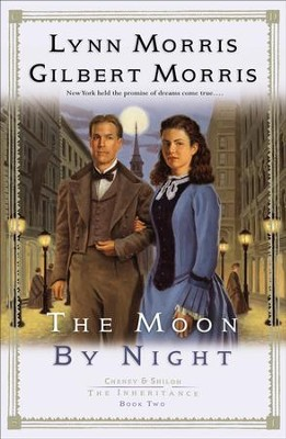 Moon by Night, The (Cheney and Shiloh: The Inheritance Book #2) - eBook  -     By: Lynn Morris, Gilbert Morris