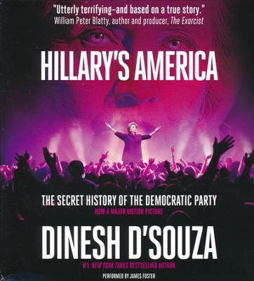 Hillary's America - unabridged audio book on CD  -     By: Dinesh D'Souza