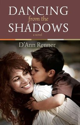 Dancing From the Shadows - eBook  -     By: D'Ann Renner