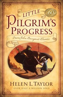 Little Pilgrim's Progress: From John Bunyan's Classic / New edition - eBook  -     By: Helen Taylor