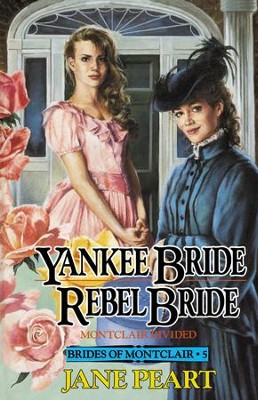 Yankee Bride / Rebel Bride: Book 5 - eBook  -     By: Jane Peart