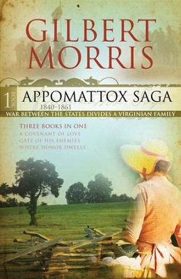 The Appomattox Saga Omnibus 1: Three Books in One - eBook  -     By: Gilbert Morris