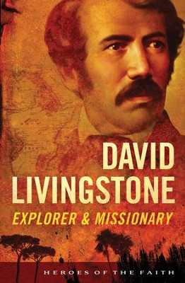 David Livingstone: Explorer and Missionary - eBook  -     By: Sam Wellman