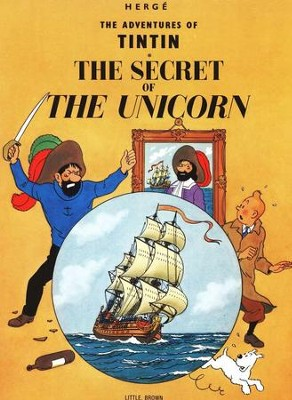 The Adventures of Tintin: The Secret of the Unicorn  -     By: Herge