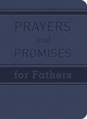 Prayers and Promises for Fathers - eBook  -     By: John Tiner