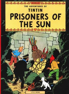 The Adventures of Tintin: Prisoners of the Sun, Young Readers Edition  -     By: Herge