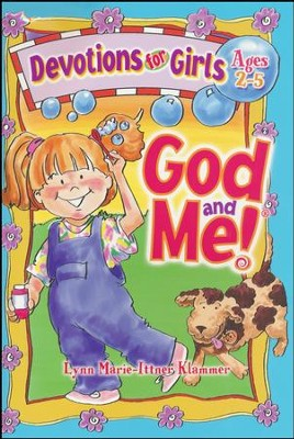God and Me!: Devotions for Girls - Ages 2-5  -
