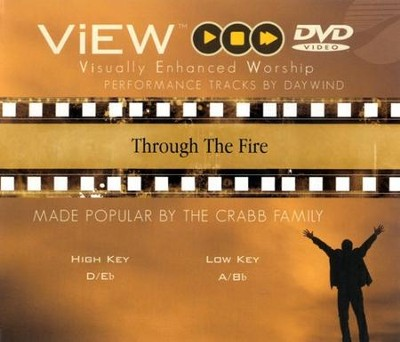 Through The Fire, Accompaniment DVD   -     By: The Crabb Family