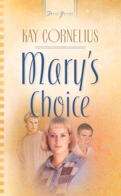 Mary's Choice - eBook  -     By: Kay Cornelius